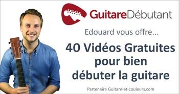 Édouard vous offre… 40 vidéos pour bien débuter la guitare !