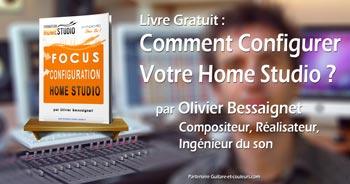 Livre Gratuit : Comment Configurer votre Home Studio ?