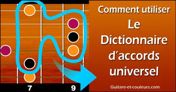 Comment utiliser le dictionnaire d'accords universel